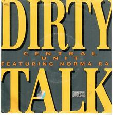 """<3315-05> 7"""" Single: Central Unit feat. Norma Rae - Dirty Talk"""