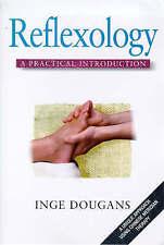Dougans, Inge, Reflexology: A Practical Introduction (Practical introductions),