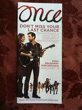 ONCE the musical ad/flyer Broadway NYC NEW theater Tony Award winner closing