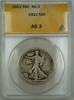 1921 Walking Liberty Silver Half Dollar ANACS AG-3 **Scarce Date**