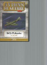 DVD AVIONS DE GUERRE N°59 - BELL P-39 AIRACOBRA - LE MAL-AIME