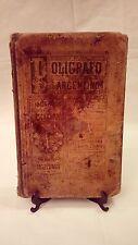 Libro antiguo: El polígrafo argentino, de Andrés Ferreyra y Eleodoro Suárez;1908