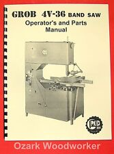 GROB 4V-36 Band Saw Operator's and Parts  Manual 0325