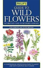 Philip's Guide to Wild Flowers of Britain and Northern Europe (NF14)