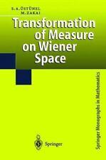 Transformation of Measure on Wiener Space by A. Süleyman Üstünel and Moshe...