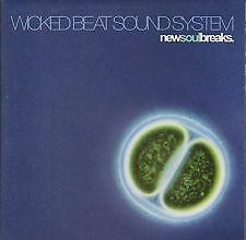 AX41.CD ALBUM.WICKED BEAT SOUND SYSTEM.NEW SOUL BREAKS BRAND NEW SEALED