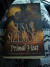 Primal Heat by Susan Sizemore...  Paranormal Romance Good