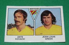 N°401 KOVACIC - GREEN MARTIGUES D2 PANINI FOOTBALL 79 1978-1979