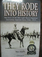 Australian 8th Light Horse Regiment AIF They Rode into History Emery Lighthorse