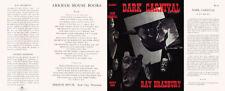 Ray Bradbury DARK CARNIVAL replication dust jacket for first edition book