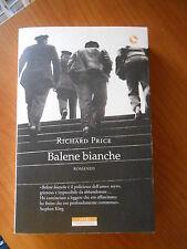 BALENE BIANCHE - RICHARD PRICE - ED.NERI POZZA 2016 - sc.76