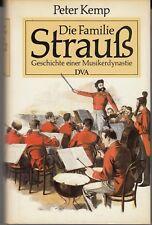 Peter Kemp - Die Familie Strauß - Geschichte einer Musikerdynastie