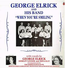 GEORGE ELRICK and his Band: When You're Smiling (20 Track Mono LP)