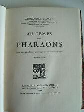 MORET, Alexandre - Au temps des pharaons - Armand Colin - 1921 - Relié