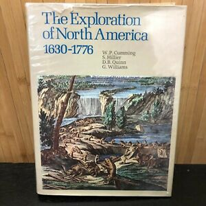 The Exploration of North America 1630-1776  W.P. Cummings  1974 ELEK  Books Ltd.