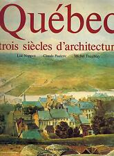 CANADA FRENCH QUEBEC 1979 HIST BOOK QUEBEC CITY : TROIS SIECLES D'ARCHITECTURE