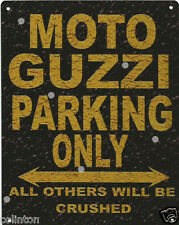 MOTO GUZZI PARKING METAL SIGN RUSTIC VINTAGE STYLE 8x10in 20x25cm garage