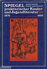 Kunze / Wegehaupt.; Proletarische Kinderliteratur 1870-1936; Bibliografie
