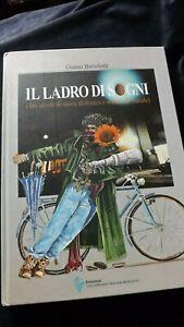 Gianni Bartolotti: Il ladro di sogni. Tre storie di uova di fenice e statue di N