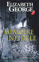 Livre mémoire infidèle Elisabeth  George book
