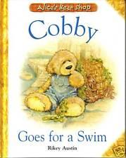 ALICE'S BEAR SHOP COBBY GOES FOR A SWIM BY RIKEY AUSTIN