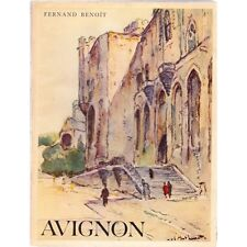 AVIGNON au double visage Fernand BENOIT illustré 1940 !