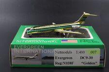 "Evergreen  DC9-30 "" Reg: N938F "" Golden ""   1:400 Net models"