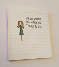 Screw Work! Too Many Fun Things To Do SMALL NOTE BOOK Jakki Doodles JOTTER Gift