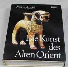 Kunst des alten Orient - P. Amiet - über 1000 Illustrationen - Herder 1977 /S219