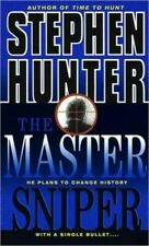 The Master Sniper -  Stephen Hunter - Mass Market Paperback - Acceptable
