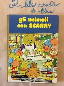 Gli animali con Scarry Prima edizione 1979 Cartonato Mondadori Richard Scarry