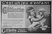 PUBLICITÉ PRESSE 1911 GILLETTE RASOIR DE SURETÉ UN JEU D'ENFANT QUE DE SE RASER