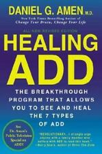Healing ADD Breakthrough Program That Allows You to See and Heal Daniel Amen