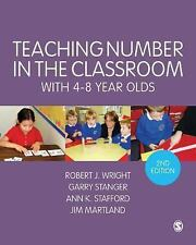 Teaching Number in the Classroom with 4-8 Year Olds by Robert J. Wright,...