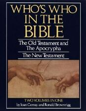 Who's Who in the Bible: The Old Testament and The Apocrypha ~ The New Testament