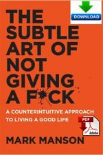 The Subtle Art of Not Giving a F*ck (Fuck) - Read on PC or Tablet (PDF & ePub)