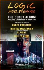 LOGIC Under Pressure Ltd Ed RARE New Poster! Rap Incredible True Story Everybody