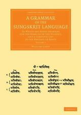 A Grammar of the Sungskrit Language : To Which Are Added Examples for the...