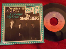 The Searchers - Needles and Pins / Goodbye my love   German Pye 45 Double Hit
