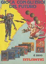 X2344 ATLANTIC - Gioca con gli eroi del futuro - Pubblicità 1980 - Advertising