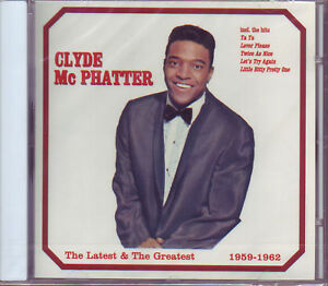 CLYDE McPHATTER - THE LATEST & THE GREATEST 1959-62 CD