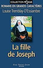 La fille de Joseph by Louise Tremblay-D'essiambre-ExLibrary