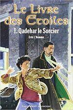 Intégrale Le Livre Des Etoiles, tomes 1, 2 & 3 - L'homme Erik - Gallimard