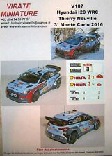 V187 HYUNDAI I20 WRC 3° RALLY MOUNTED CARLO 2016 THIERRY NEUVILLE DECALS VIRATE