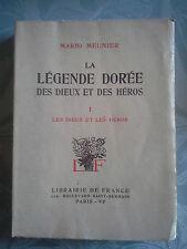La légende dorée des dieux et des Héros, Mario Meunier, Librairie de France T1