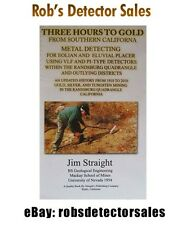 """""""Three Hours to Gold"""" Book By Jim Straight - Gold Nuggets, Mining, Prospecting"""