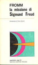 Fromm: La missione di Sigmund Freud