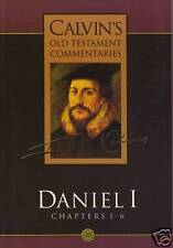 JOHN CALVIN'S OLD TESTAMENT COMMENTARIES Daniel I