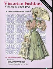 Victorian Fashions Volume II 1990-1905, Hobby House Press, Uncut Doll Patterns