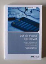 Der Technische Betriebswirt - Lehrbuch 2 (2015, Taschenbuch)